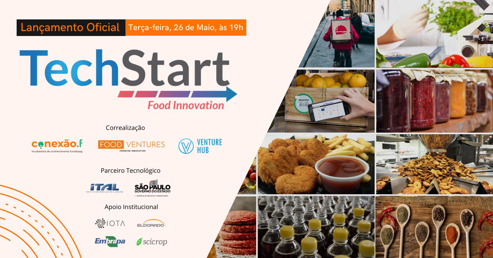 Veja como foi o Lançamento TechStart Food Innovation 2020